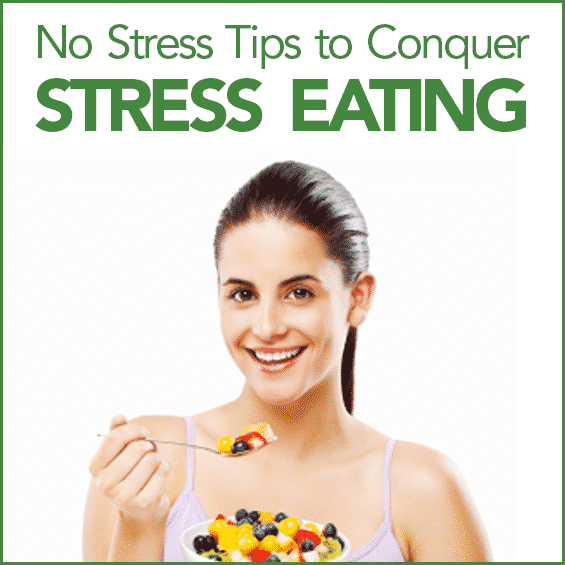 "A woman with brown hait eating a bowl of fruit with the words ""No-Stress Tips to Conquer Stress Eating"" above the picture."
