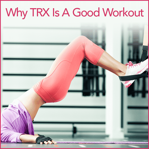 "An athletic woman in a gym working out with TRX straps with the words ""Why TRX is A Good Workout"""