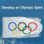 Develop an Olympic Spirit