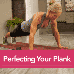 Perfecting Your Plank