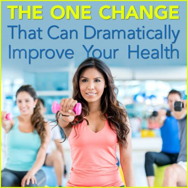 "A woman in an exercise class lifting a weight with the words ""The One Change That can Dramatically Improve Your Health on the picture."