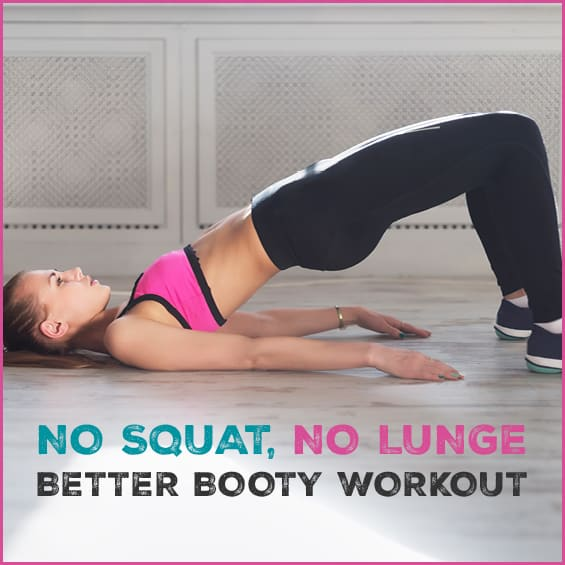 Want a better butt but not a fan of squats and lunges? Use this workout instead.