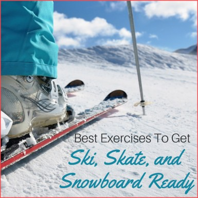"A woman downhill skiing with the words ""Best Exercises To Get Ski and Snowboard Ready"" next to her skis."