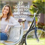 27 No Sweat Ideas to Get You Moving