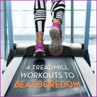 Here are four boredom busting treadmill workouts to keep your fitness routine fresh, fun, and burning fat!