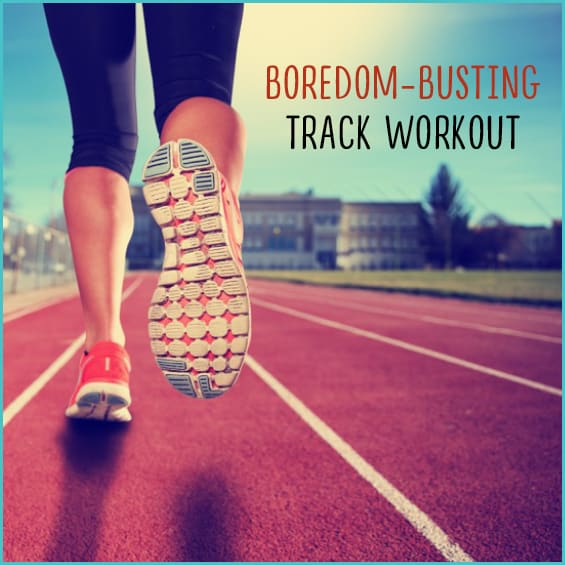 Beat boredom and hit the track with this cardio workout.