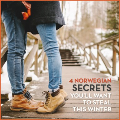 Learn to embrace the joy of winter like the Norwegians do with these 4 tips to make the most of the season.