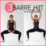 3 Barre HIIT Workouts