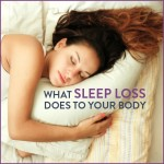 What Sleep Loss Does To Your Body