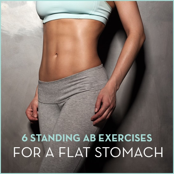 Get toned abs with these 6 standing exercises.