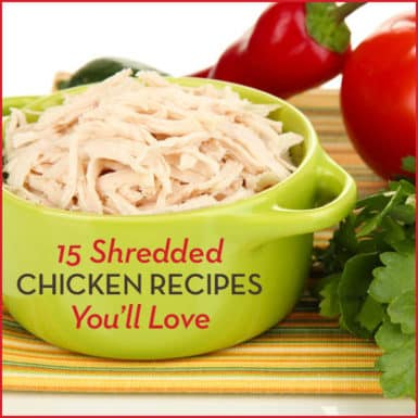 "Green bowl full of shredded chicken with text: ""15 Shredded Chicken Recipes You'll Love"""