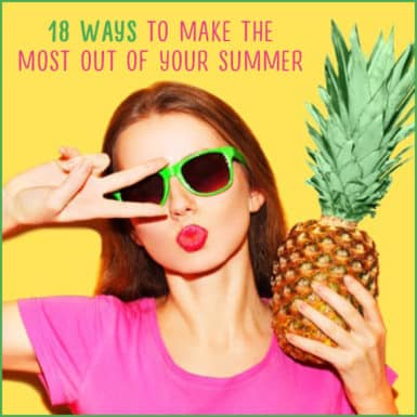Discover how to make the most out of your summer with our awesome tips and ideas!