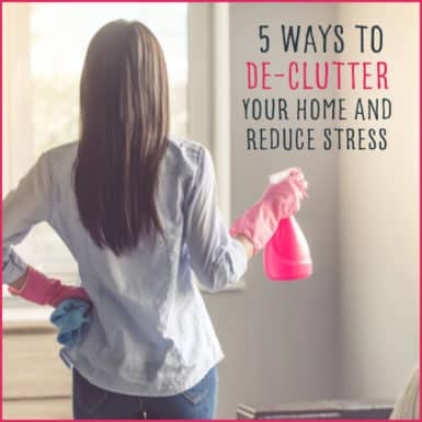 "Woman with cleaning gloves holding spray bottle with text"" 5 Ways To De-Clutter Your Home & Reduce Stress"