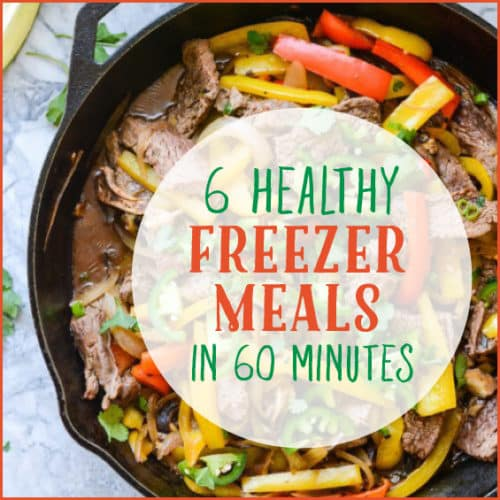 6 healthy freezer meals in 60 minutes forumfinder Gallery