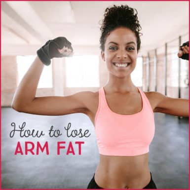"Woman flexing muscles with text ""How To Lose Arm Fat"""